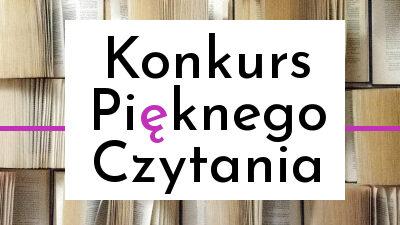 Na zdjęciu znajduje się napis Konkurs Pięknego Czytania. Literka ę jest wyróżniona innym kolorem - kolorem różowym