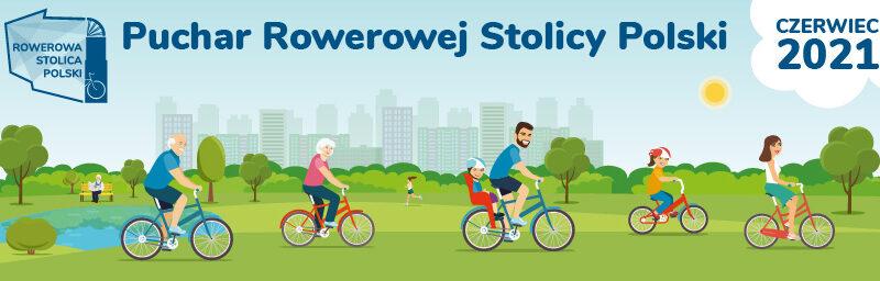 baner z rowerzystami oraz napis Puchar Rowerowej stolicy Polski czerwiec 2021