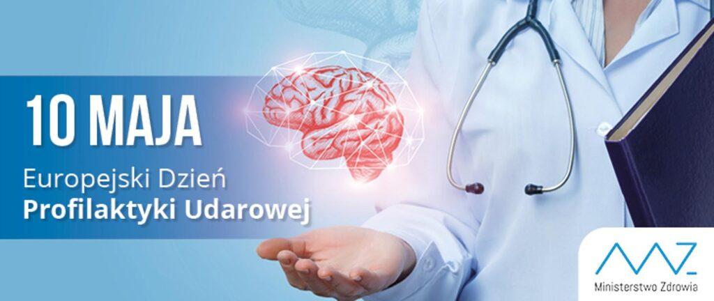 grafika przedstawia popiersie lekarza, który trzyma wyciągniętą dłoń, a nad nią jest narysowany mózg w poświacie ze światełek, napis po lewej stronie 10 maja Europejski Dzień Profilaktyki Udarowej