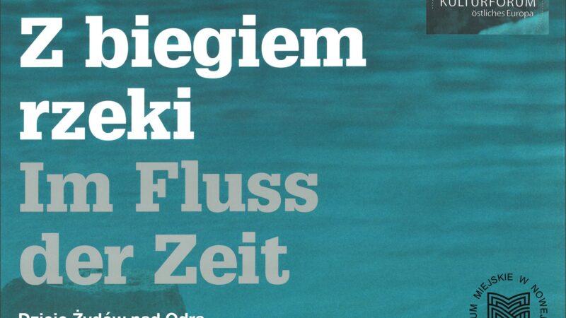 plakat informujący o planowanej wystawie pod nazwą z biegiem rzeki